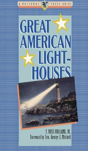 Great American Lighthouses (Great American Places Series) PDF