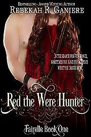 Red the Were Hunter (Fairelle Book 1)