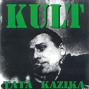 Kult - Tata Kazika - Amazon.com Music