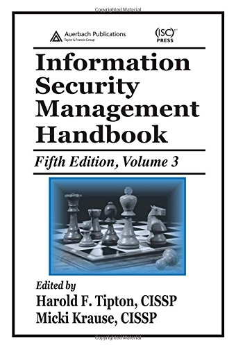 Information Security Management Handbook, Fifth Edition, Volume 3From Brand: Auerbach Publications