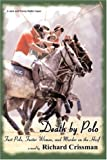 img - for Death by Polo: Fast Polo, Faster Women, and Murder on the Hoof book / textbook / text book