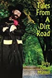 img - for Tales From A Dirt Road book / textbook / text book