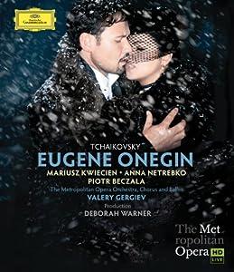 Eugene Onegin: Metropolitan Opera (Gergiev) [Blu-ray] [2014] from Deutsche Grammophon