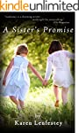 A Sister's Promise (Sisters Series Bo...