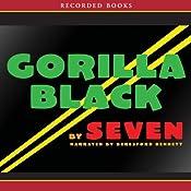 Gorilla Black | [Seven]