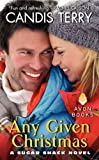 Candis Terry Any Given Christmas: A Sugar Shack Novel