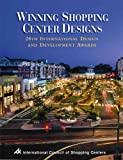 Winning Shopping Center Designs: 28th International Design And Development Awards (1582680523) by International Council of Shopping Centers