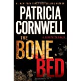 The Bone Bed (A Scarpetta Novel) ~ Patricia Cornwell