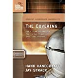 The Covering: God's Plan to Protect You in the Midst of Spiritual Warfare (Student Leadership University Study Guide) ~ Jay Strack