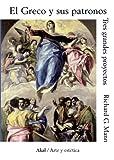 El Greco y sus patronos