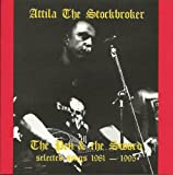 Atilla The Stockbroker The Pen & the Sword: Selected Songs 1981 - 1995
