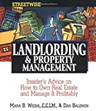 img - for Streetwise Landlording & Property Management by Weiss, Mark B., Baldwin, Dan. (Adams Media,2003) [Paperback] book / textbook / text book