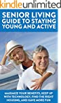 Senior Living Guide To Staying Young...