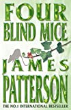 James Patterson Four Blind Mice