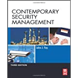 Contemporary Security Management, Third Edition ~ John Fay