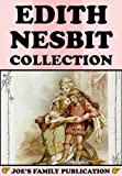 Image of Edith Nesbit Collection: 34 Works (Five Children and It, The Enchanted Castle, The Railway Children, The Story of the Treasure Seekers, The Book of Dragons and more)
