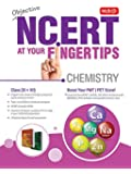 Objective Ncert At Your Fingertips Chemistry (English)