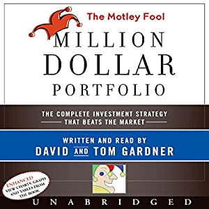 The Motley Fool Million Dollar Portfolio Audiobook