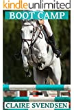 Boot Camp (Show Jumping Dreams ~ Book 24)