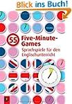 55 Five-Minute-Games: Sprachspiele f�...