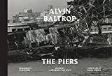 img - for Alvin Baltrop: The Piers book / textbook / text book
