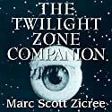 The Twilight Zone Companion, 2nd Edition (       UNABRIDGED) by Marc Scott Zicree Narrated by Tom Weiner