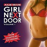 """Girl Next Door - Hardcore extrem. Authentisch. Tabulos. Versaut. - for men only-von """"Julie Envie"""""""