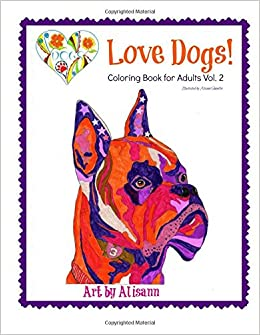 Amazon Love Dogs Coloring Book For Adults Vol 2