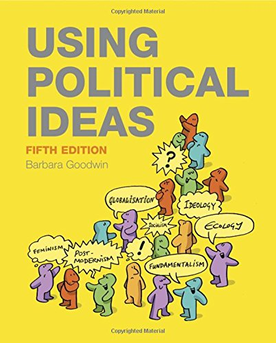 Using Political Ideas, by Barbara Goodwin