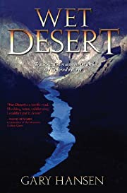 Wet Desert, a Novel