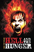 Hell and the Hunger