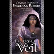 The Eighth Veil: A Jerusalem Mystery | [Frederick Ramsay]