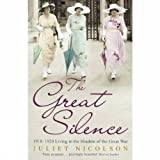 Great Silenceby Juliet Nicolson