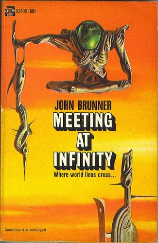 Meeting at Infinity (Ace Books #52400), John Brunner