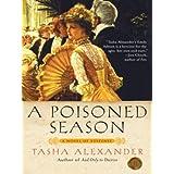 A Poisoned Season (Lady Emily Mysteries, Book 2) ~ Tasha Alexander