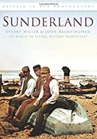 Sunderland (Britain in Old Photographs)