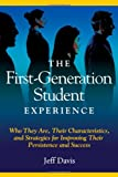 The First Generation Student Experience: Implications for Campus Practice, and Strategies for Improving Persistence and Success (ACPA Books co-published with Stylus Publishing)
