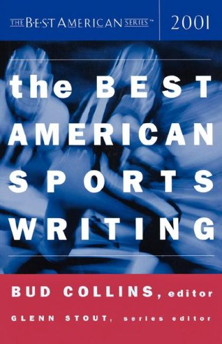 The Best American Sports Writing 2001 (The Best American Series)