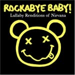 Rockabye Baby! Nirvana: Lullab