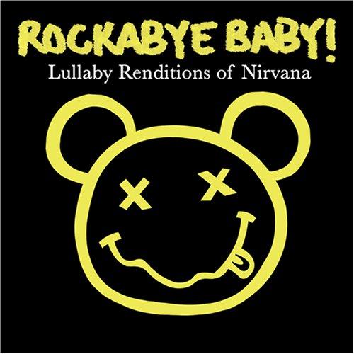 Nirvana - Rockabye Baby! Nirvana: Lullab - Zortam Music