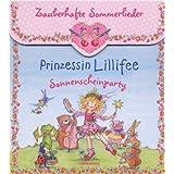 """Prinzessin Lillifee - Sonnenscheinparty (CD): Zauberhafte Sommerliedervon """"Monika Finsterbusch"""""""