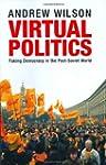 Virtual Politics: Faking Democracy in...