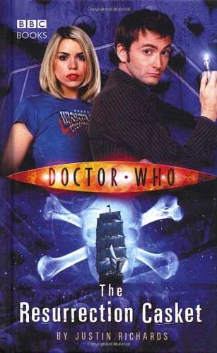 The Resurrection Casket (Doctor Who) (Doctor Who (BBC Hardcover))