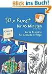 30 x Kunst f�r 45 Minuten - Klasse 3/...