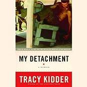 My Detachment: A Memoir | [Tracy Kidder]