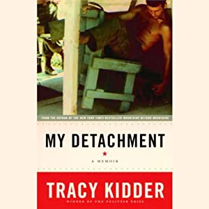 My Detachment: A Memoir | [Tracy Kidder]