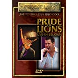 Pride of Lions: Live in Belgium ~ Pride of Lions