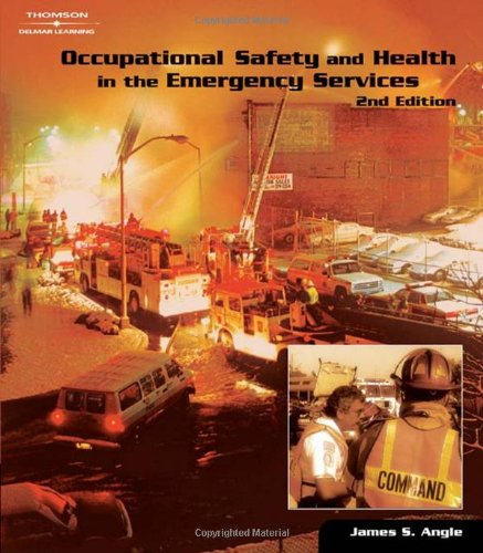 Occupational Health and Safety in the Emergency Services - Cengage Learning - DE-1401859038 - ISBN: 1401859038 - ISBN-13: 9781401859039