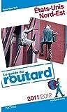echange, troc Collectif - Guide du Routard Etats-Unis côte nord-est 2011/2012