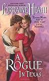 A Rogue In Texas (0380803291) by Lorraine Heath